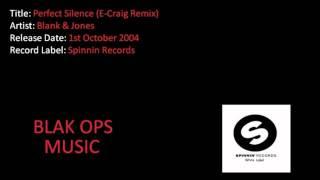 Blank & Jones - Perfect Silence (E-Craig Remix)