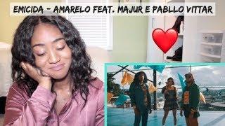 Emicida   AmarElo Feat. Majur E Pabllo Vittar   REACTION
