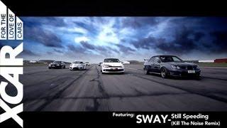 Sway - Still Speedin' (Kill The Noise Remix) - XCAR