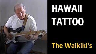Hawaii Tattoo (The Waikikis)