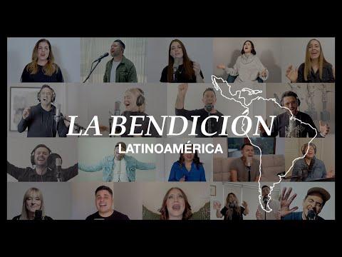 La Bendición - Latinoamérica (The Blessing) En Español