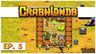 Crashlands - Ep. 5 - Building a House! - Let's Play Crashlands Gameplay