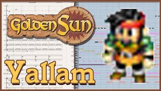 "New Arrangement: ""Yallam"" from Golden Sun: The Lost Age (2002)"