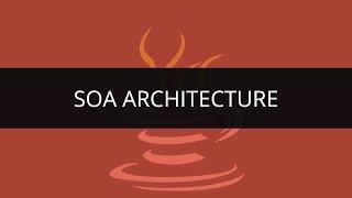 SOA Architecture Tutorial   SOA Architecture in Java   Java and SOA Tutorial   Edureka