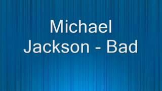 Michael Jackson-Bad (Letra)