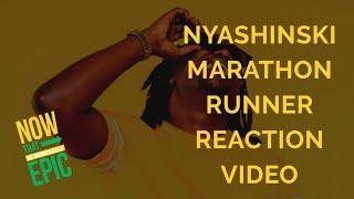 Nyashinski    Marathon Runner |Reaction Video|