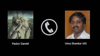 Fraud Pastor Daniel phone conversation with Uma Shankar IAS