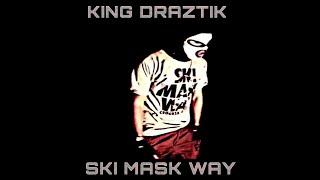 DRAZTIK - Ski Mask Way (Official Video)