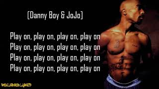 2Pac/Makaveli - Toss It Up ft. Danny Boy, Aaron Hall, K-Ci & JoJo (Lyrics)