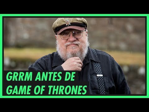 O PASSADO DE GEORGE R.R. MARTIN (antes de Game of Thrones!) ?