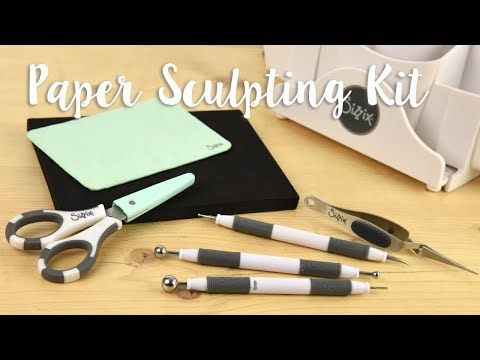 How to Use the Sizzix Paper Sculpting Kit