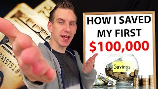 How To Save Money My First 100k - Making Less Then 40k A Year