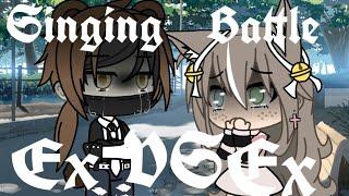 Singing Battle Ex VS Ex ~ Gacha Life