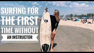 Surfing For The First Time WITHOUT An Instructor!?!/BEACH VLOG!