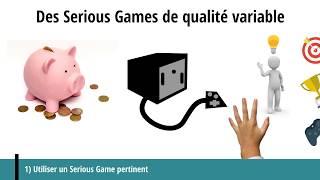 Des Serious Games de qualité variable