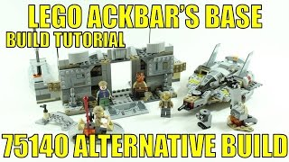 LEGO STAR WARS 75140 ALTERNATIVE BUILD ACKBAR'S BASE BUILD TUTORIAL