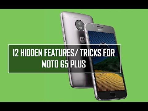 Moto G5 Plus-  12 Hidden Features/ Tricks