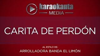 Karaokanta - La Arrolladora Banda Limón - Carita de perdón