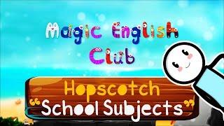 Magic English Club | Hopscotch | School Subjects | Season #1 | Episode #3