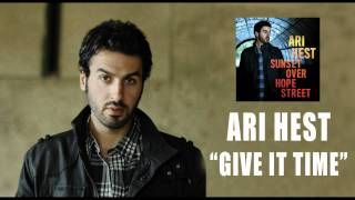 "Ari Hest - ""Give It Time"" [Audio Only]"