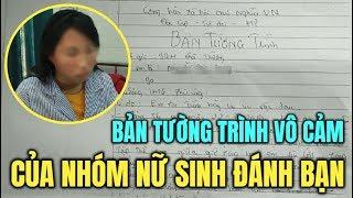 Bản tường trình vô cảm của nữ sinh cầm đầu nhóm học sinh đ@'nh hội đồng nữ sinh lớp 9 ở Hưng Yên