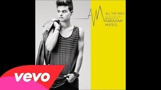 Abraham Mateo - All the Girls (La La La) (Audio Oficial)