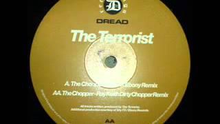 The Terrorist   The chopper Ray Keith dirty chopper mix