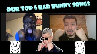 Episode 2 Pt 2: Our Top 5 Bad Bunny Songs