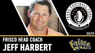 Texas Football Today interview: Frisco head coach Jeff Harbert