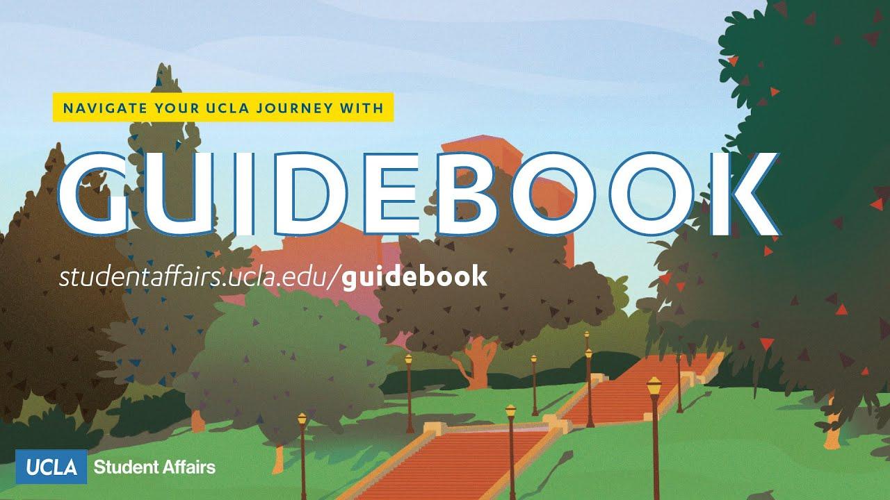 Guidebook - Navigating Your UCLA Journey