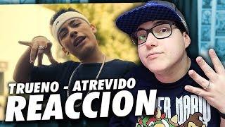 """REACCION A TRUENO - """"ATREVIDO"""""""