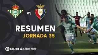 Resumen de Real Betis vs CA Osasuna (3-0)