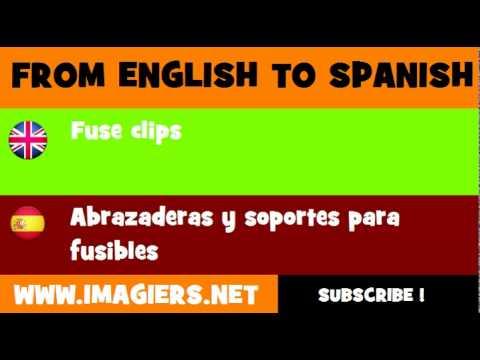 ESPAÑOL = INGLÉS = Abrazaderas y soportes para fusibles
