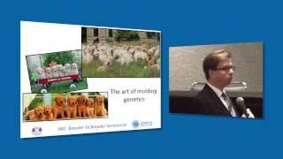 AKC Breeder to Breeder Symposium: Doug Johnson on The Art of Breeding Better Dogs