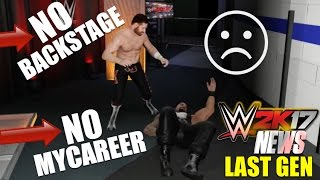 WWE 2K17 News: NO Backstage Brawl & NO My Career Mode For LAST GEN PS3 & XBOX 360? WWE 2K17