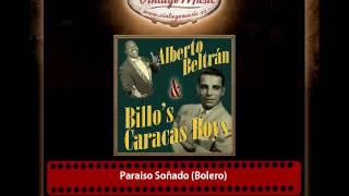 Alberto Beltrán & Billo's Caracas Boys – Paraiso Soñado (Bolero)