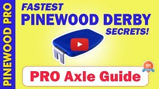 Pinewood Derby Axle Installation - PRO Axle Guide Tool