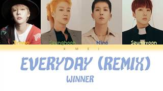 winner everyday lyrics remix - TH-Clip