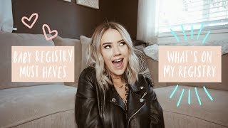 Baby Registry Must Haves - Whats On My Registry | Madeline Dominguez