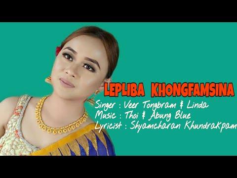 Lepliba Khongfam - Veer Tongbram & Linda Thangjam | Official Music