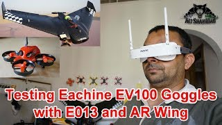 Indoors and Outdoors FPV Testing Eachine EV100 Video Goggles