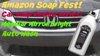 Amazon Soap Fest Review of Meguiars Mirror Bright Car Wash