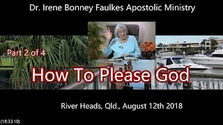 (Part 2 of 4) How To Please  God