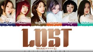 (G)I-DLE - 'LOST' Lyrics [Color Coded_Han_Rom_Eng]