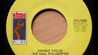 Johnnie Taylor Love in the Streets (Ain't Good as the Love at Home)