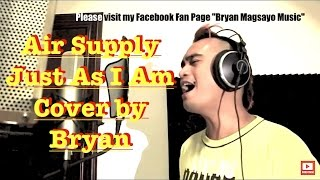 Air Supply - Just As I Am (Cover by Bryan Magsayo AKA Puppyjlo)