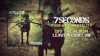 7SECONDS - Your Hate Mentality