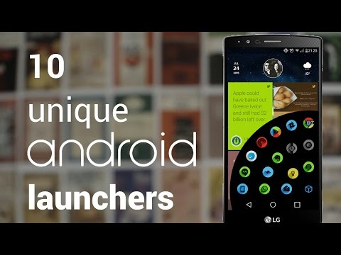 10 Unique Launchers For Android | 2015