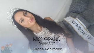 Juliane Rohlmann Miss Grand Germany 2017 Introduction Video