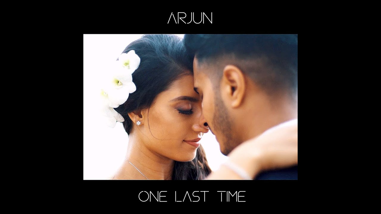 one last time,arjun one last time,arjun one last time lyrics,arjun last time,arjun one last time full lyrics,one last time arjun,one last time arjun song,one last time natasha,one last time status,one last time lyrics,one last time arjun song lyrics,one last time lyrics arjun